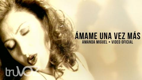 Amanda Miguel - Ámame una vez más (Video Oficial 1996) - Amanda Miguel