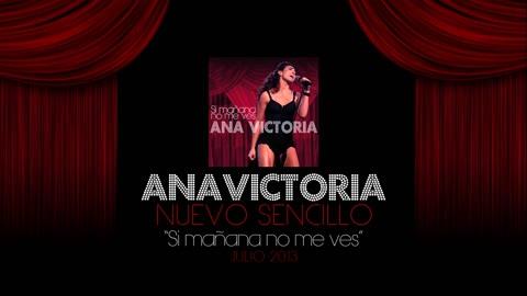 Si Mañana No Me Ves (Album Art) - Ana Victoria
