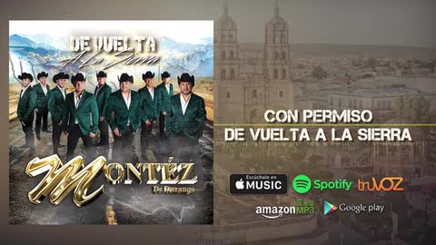Montez De Durango - Con Permiso (Nuevo Álbum) - Montez De Durango