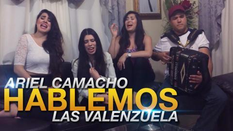 Ariel Camacho - Hablemos (cover de Las Valenzuela) - Las Valenzuela